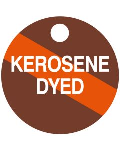"Small ""KEROSENE DYED"" CPPI Fuel Tag 2.5"" x 2.5"""